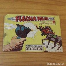 Tebeos: FLECHA ROJA 60 POR EL SENDERO DE LA GUERRA. ORIGINAL MAGA 1963 LEYENDAS GRAFICAS. Lote 262349350