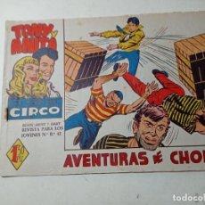 Tebeos: ORIGINAL NO COPIA TONY Y ANITA LOS ASES DEL CIRCO AVENTURAS DE CHOLINA NÚMERO 49 AÑO 1960. Lote 263925945