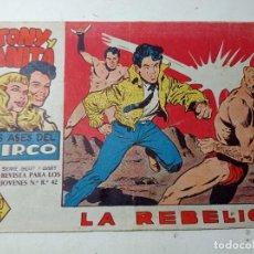 Tebeos: ORIGINAL NO COPIA TONY Y ANITA LOS ASES DEL CIRCO NÚMERO 40 LA REBELIÓN AÑO 1960. Lote 263926420