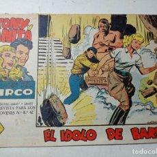 Tebeos: ORIGINAL NO COPIA TONY Y ANITA LOS ASES DEL CIRCO EL ÍDOLO DE BARRO NÚMERO 54 AÑO 1960. Lote 263926550