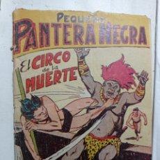 Tebeos: CÓMIC PEQUEÑO 65 ORIGINAL NO COPIA PEQUEÑO PANTERA NEGRA. EL CIRCO DE LA MUERTE MÁLAGA 1958 REF240. Lote 275856438