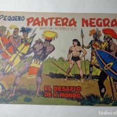 Tebeos: ORIGINAL NO COPIA. PEQUEÑO PANTERA NEGRA EL DESAFÍO KMONDO 213 MAGA AÑO 1958. Lote 276461498