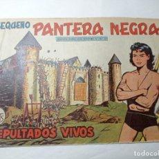 Tebeos: ORIGINAL NO COPIA. PEQUEÑO PANTERA NEGRA SEPULTADOS VIVOS 228 MAGA AÑO 1958. Lote 276462403