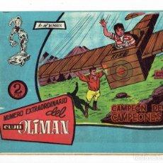 Tebeos: NÚMERO EXTRAORDINARIO DEL CLUB OLIMAN, Nº 21 - CAMPEÓN DE CAMPEONES (MAGA/BERNABEU 1963). Lote 283449853