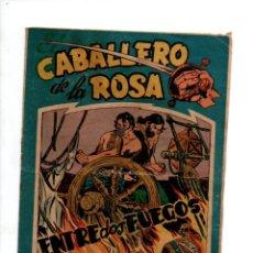 Tebeos: EL CABALLERO DE LA ROSA Nº 5. ENTRE DOS FUEGOS. MAGA, 1958. Lote 288561248