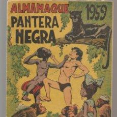 Tebeos: PANTERA NEGRA. ALMANAQUE PARA 1959. EDITORIAL MAGA. ¡¡ORIGINAL!!. /C/A101). Lote 289461528