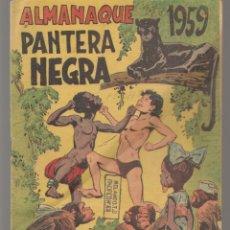 Tebeos: PANTERA NEGRA. ALMANAQUE PARA 1959. EDITORIAL MAGA. ¡¡ORIGINAL!!. /C/A100). Lote 289461758