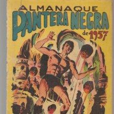 Tebeos: PANTERA NEGRA. ALMANAQUE PARA 1957. EDITORIAL MAGA. ¡¡ORIGINAL!!. /C/A101). Lote 289461868