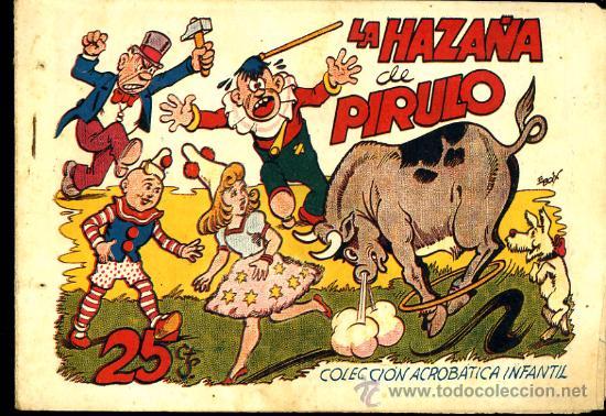 """COLECCIÓN ACROBATICA INFANTIL """"LA HAZAÑA DE PIRULO"""" (Tebeos y Comics - Marco - Acrobática Infantil)"""