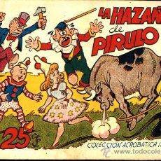 """Tebeos: COLECCIÓN ACROBATICA INFANTIL """"LA HAZAÑA DE PIRULO"""". Lote 12433062"""