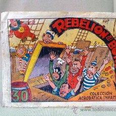 Tebeos: COMIC, ORIGINAL, REBELION A BORDO, 30 CTS, COLECCION ACROBATICA INFANTIL, MARCO. Lote 22957772