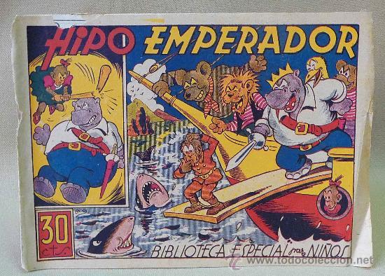 TBO, COMIC, BIBLIOTECA ESPECIAL PARA NIÑOS, HIPO EMPERADOR, HIPO, GRAFICAS MARCO, 1940S (Tebeos y Comics - Marco - Hipo (Biblioteca especial))
