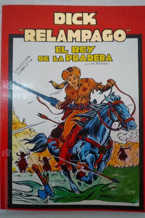 COM-155. DICK RELAMPAGO. EL REY DE LA PRADERA.DIB. G. IRANZO. COL. COMPLETA 1 TOMO. MARCO EDICS.1982 (Tebeos y Comics - Marco - Otros)