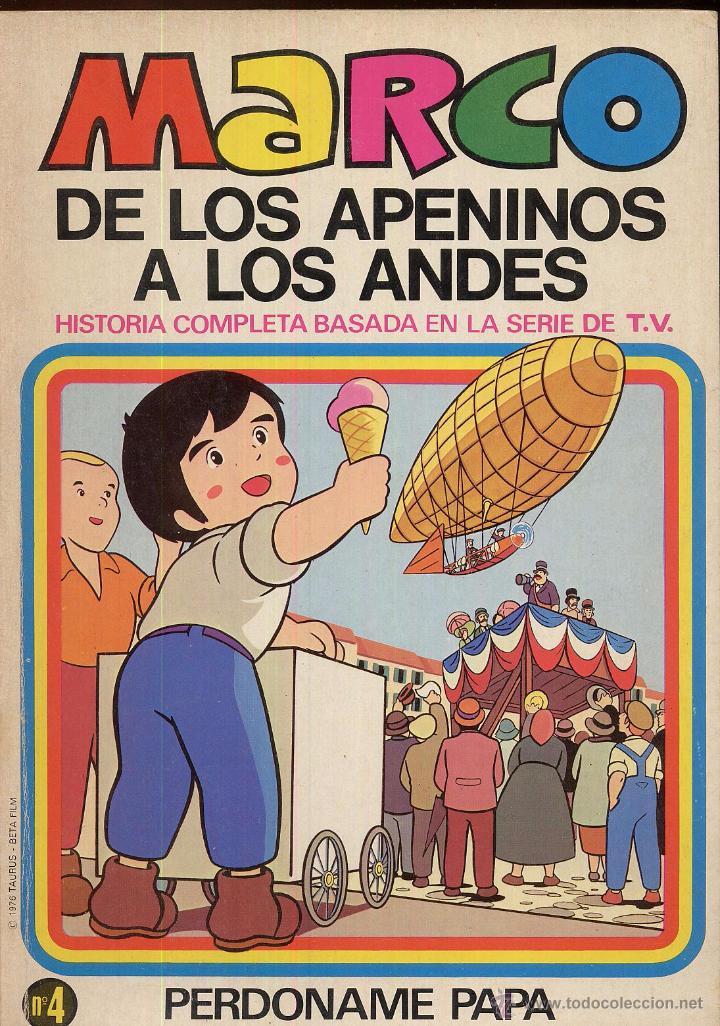 MARCO DE LOS APENINOS A LOS ANDES NUMERO 4 PERDONAME PAPA AÑO 1976 (Tebeos y Comics - Marco - Otros)
