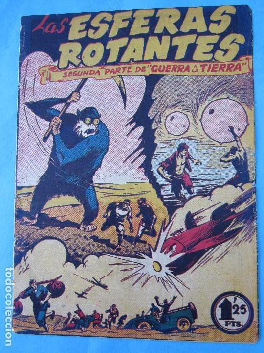 GUERRA A LA TIERRA , SEGUNDA PARTE ,LAS ESFERAS ROTANTES , MARCO 1945 (Tebeos y Comics - Marco - Otros)
