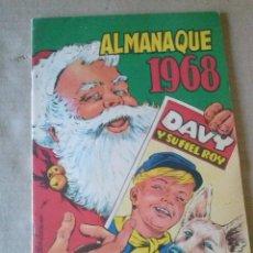 Tebeos: DAVY Y SU FIEL ROY-ALMANAQUE 1968- MARCO -ORIGINAL ,Nº 330 DE LA COLECCION. Lote 63679119