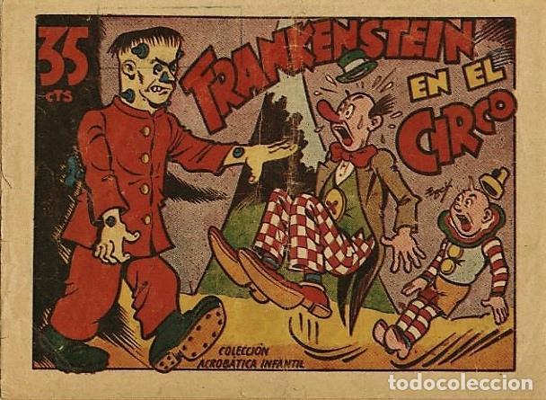 FRANKENSTEIN EN EL CIRCO, DE E. BOIX. COLECCION ACROBATICA INFANTIL DE MARCO, (1942) (Tebeos y Comics - Marco - Acrobática Infantil)