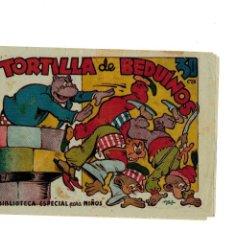 Tebeos: BIBLIOTECA ESPECIAL PARA NIÑOS -TORTILLA DE BEDUÍNOS- ORIGINAL.1942. . Lote 107280499