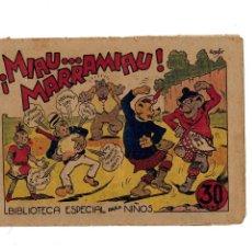 Tebeos: BIBLIOTECA ESPECIAL PARA NIÑOS - !MIAU...MARRAMIAU!- ORIGINAL.1942. . Lote 107281171