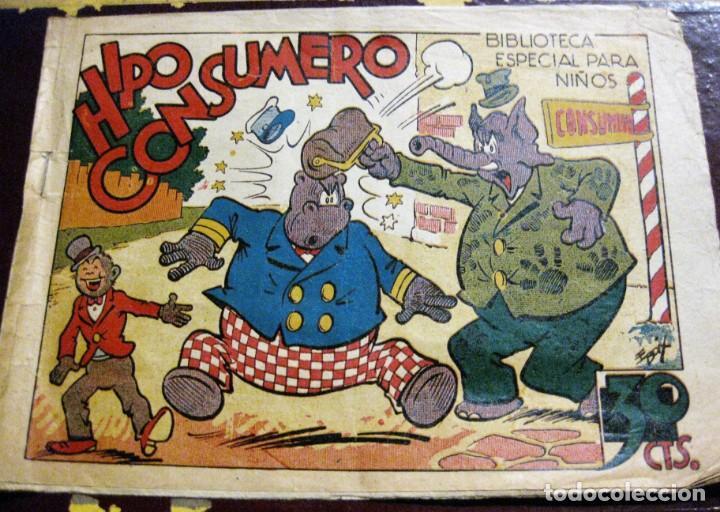 HIPO CONSUMERO . BIBLIOTECA ESPAECIAL PARA NIÑOS ED MARCO . AÑOS 40 ORIGINAL (Tebeos y Comics - Marco - Hipo (Biblioteca especial))