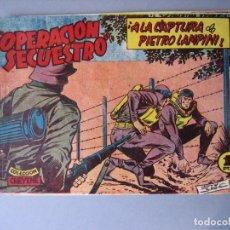 Tebeos: OPERACION SECUESTRO (1959, MARCO) 8 · 25-XII-1959 · ¡ A LA CAPTURA DE PIETRO LAMPINI !. Lote 135721375