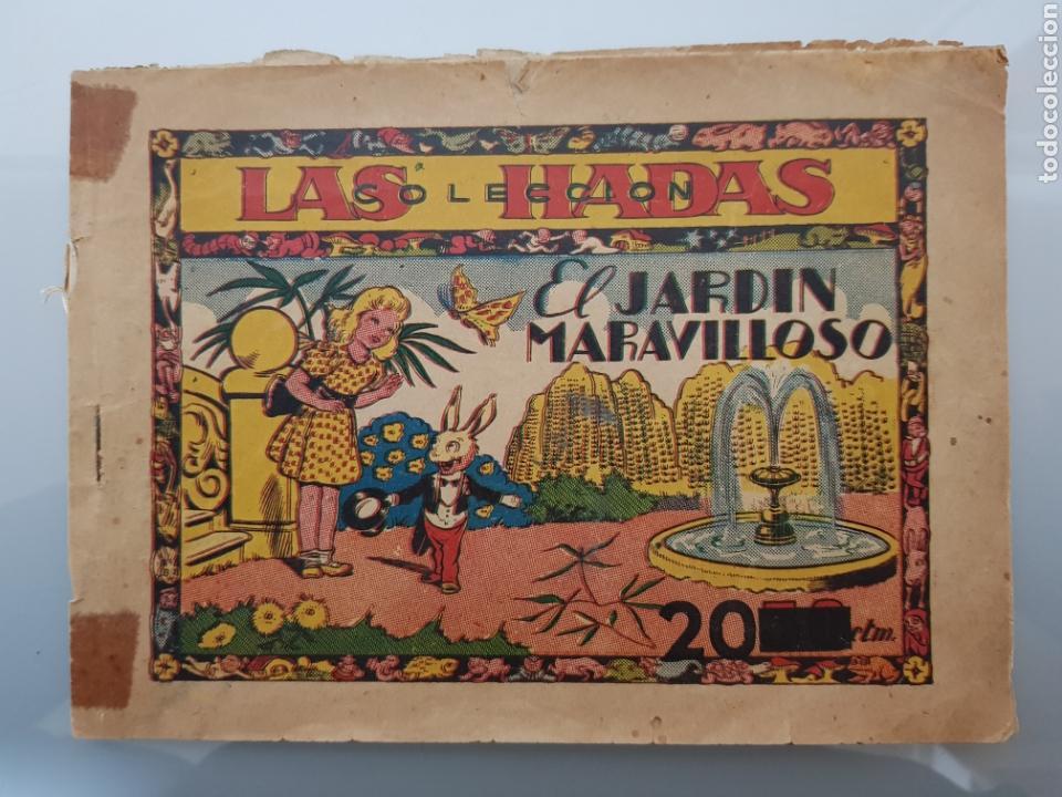 COLECCION LAS HADAS N°1 EL JARDIN MARAVILLOSO 1945 ORIGINAL MUY DIFICIL (Tebeos y Comics - Marco - Otros)