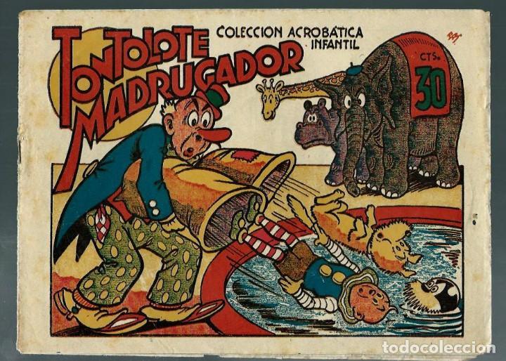 F. BOIX - TONTOLETE MADRUGADOR - COL. ACROBATICA INFANTIL - MARCO - ORIGINAL AÑOS 40 (Tebeos y Comics - Marco - Acrobática Infantil)