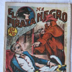 Tebeos: EL PIRATA NEGRO COMIC ORIGINAL LOTE DE 16 NÚMEROS PRINCIPIOS DE 1900 - 10 CTS. -. Lote 154167534
