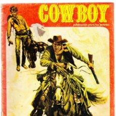 Tebeos: COWBOY Nº 6 - DOS PROPIETARIOS PARA UNA MINA. Lote 154626082