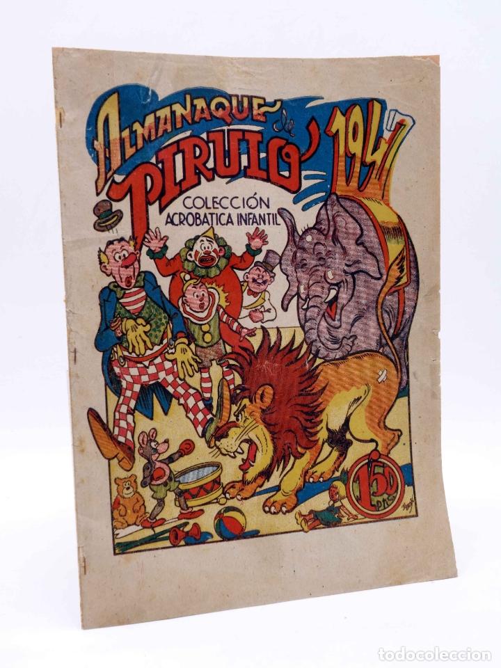 COLECCIÓN ACROBÁTICA INFANTIL. ALMANAQUE PIRULO 1947 (VVAA) MARCO, 1947 (Tebeos y Comics - Marco - Acrobática Infantil)