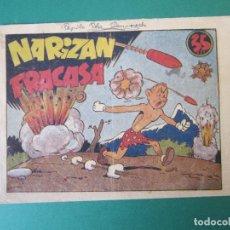 Tebeos: NARIZAN (1942, MARCO) Nº SIN CATALOGAR · 1942 · NARIZAN FRACASA. Lote 172734705
