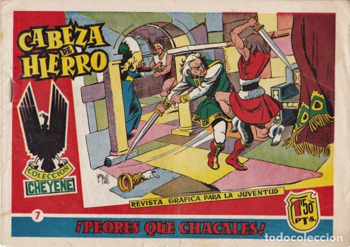 CABEZA DE HIERRO Nº 7 PEORES QUE CHACALES EL DE LA FOTO VER FOTO ADICIONAL CONTRAPORTADA (Tebeos y Comics - Marco - Otros)