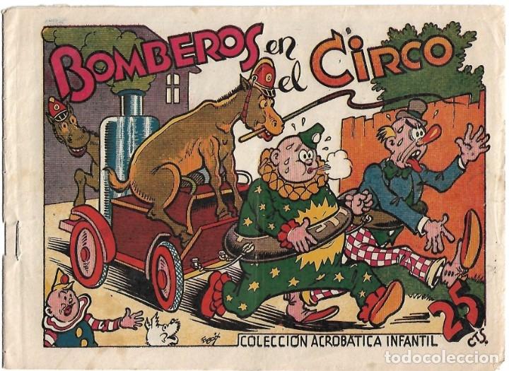 ACROBATICA INFANTIL Nº BOMBEROS EN EL CIRCO RARO SIN CATALOGAR, ORIGINAL BIEB VER ENVIOS (Tebeos y Comics - Marco - Acrobática Infantil)