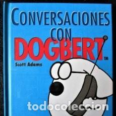 CONVERSACIONES CON DOGBERT ** DE SCOTT ADAMS - AÑO 1997 - PÁG. 32 - DILBERT (Tebeos y Comics - Marco - Acrobática Infantil)