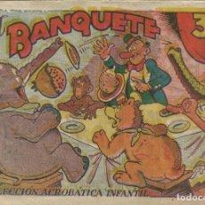 Tebeos: COLECCIÓN ACROBÁTICA INFANTIL EL BANQUETE ORIGINAL. 30 CTS AÑO 1942. Lote 224845955
