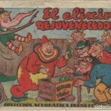 Tebeos: COLECCIÓN ACROBÁTICA INFANTIL EL ELIXIR REJUVENECEDOR ORIGINAL. 30 CTS AÑO 1942. Lote 224856461
