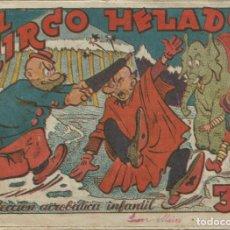 Tebeos: COLECCIÓN ACROBÁTICA INFANTIL EL CIRCO HELADO ORIGINAL. 30 CTS AÑO 1942. Lote 224859112