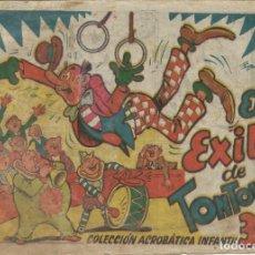 Tebeos: COLECCIÓN ACROBÁTICA INFANTIL EL EXITO DE TONTOLOTI ORIGINAL. 30 CTS AÑO 1942. Lote 224860980