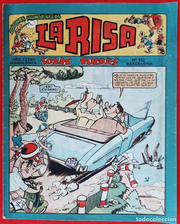 LA RISA SEGUNDA EPOCA Nº 143 SOBRE RUEDAS EDITORIAL MARCO ORIGINAL CT3 (Tebeos y Comics - Marco - La Risa)