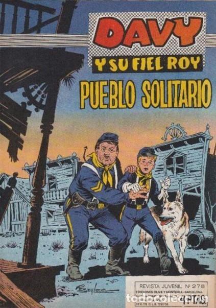 DAVY Y SU FIEL ROY- Nº 278 -PUEBLO SOLITARIO-1966-GRAN RICARDO BEYLOC-BUENO-ÚNICO EN TC-LEAN-4337 (Tebeos y Comics - Marco - Rin-Tin-Tin)
