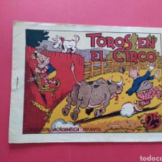 Tebeos: TOROS EN EL CIRCO - COLECCIÓN ACROBÁTICA INFANTIL. Lote 260759655