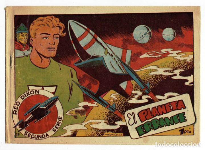 RED DIXON 2ª SERIE - Nº 17 - EL PLANETA ERRANTE - EDITORIAL MARCO 1955 - ORIGINAL (Tebeos y Comics - Marco - Red Dixon)