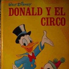 Tebeos: DONAL Y EL CIRCO WALT DISNEY, MOLINO, BARCELONA, 26 X 17, 1971, ILUSTRACIONES. Lote 24400124