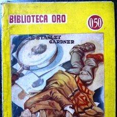 Tebeos: FISCAL DESCONCERTADO - AÑO 1944 - E.S. GARDNER - BIBLIOTECA ORO - ED MOLINO ARGENTINA - 96 PAG. Lote 27035234