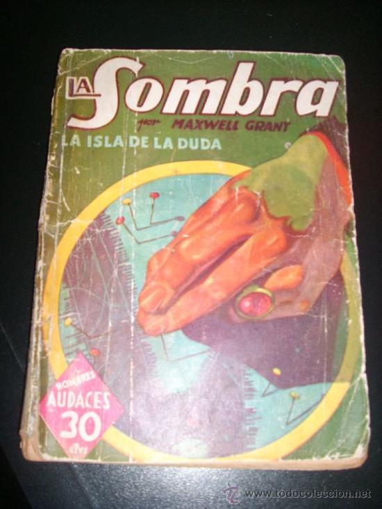 LA SOMBRA, POR MAXWELL GRANT - LA ISLA DE LA DUDA - Nº 145 - VERSIÓN G. L. HIPKISS - C/ FIRMA - 1941 (Tebeos y Comics - Molino)