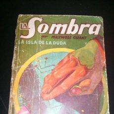 Tebeos: LA SOMBRA, POR MAXWELL GRANT - LA ISLA DE LA DUDA - Nº 145 - VERSIÓN G. L. HIPKISS - C/ FIRMA - 1941. Lote 27840409