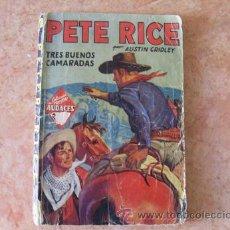 Tebeos: TRES BUENOS CAMARADAS,DE PETE RICE,COLECCION HOMBRES AUDACES,EDITORIAL MOLINO,1ª EDICION,MAYO 1936. Lote 28230026
