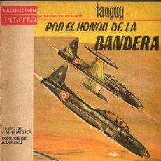 Tebeos: 1966 - TANGUY - POR EL HONOR DE LA BANDERA - J.M.CHARLIER Y A.UDERZO. Lote 29984675