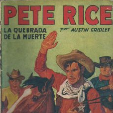 Tebeos: PETE RICE Nº 4 1º EDICION. Lote 30820338