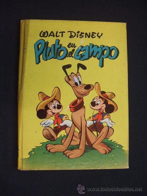 WALT DISNEY - PLUTO EN EL CAMPO - EDIT. MOLINO - 1954 - (Tebeos y Comics - Molino)